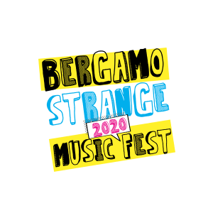 BERGAMO Strange Music Fest 2020